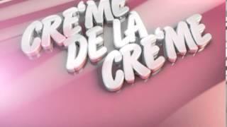 �������� ���� Музыкальное оформление M1. стиль музыки CRE`ME DE LA CRE`ME ������