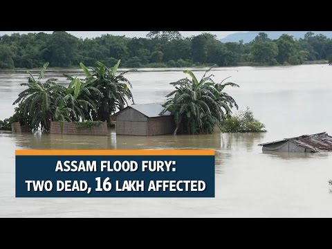Assam flood fury: Two dead, 16 lakh affected