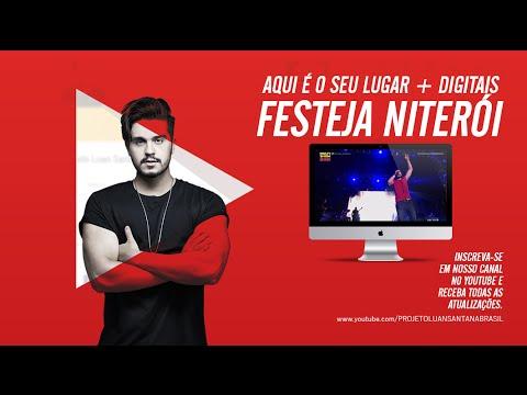 Luan Santana - Aqui é o seu lugarDigitais - Festeja Niterói Multishow 0309