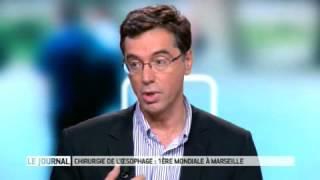 Chirurgie de l'oesophage : premire mondiale  Marseille