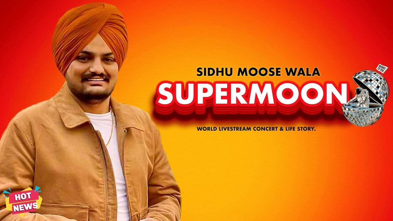 Sidhu Moose Wala Ft. Supermoon | World Livestream Concert & Life Story | Hot News | Star Catchers Pb