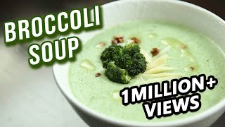 Broccoli Soup Recipe - How To Make Healthy Broccoli Soup At Home - Ruchi Bharani
