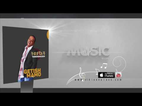 Ethiopia   Getish Mamo   Tewedegnalech   Official Audio Video   New Ethiopian Music 2015 HaLmQjk7Wls