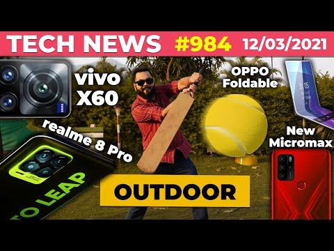 New Micromax In Coming,realme 8 Pro W/ Illuminating Color,vivo X60 Launch Date,OPPO Foldable-#TTN984