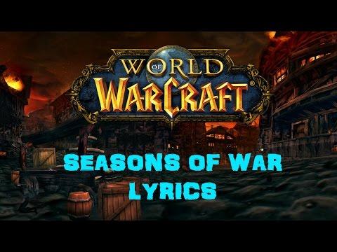 World of Warcraft - Seasons of War (Lyrics)