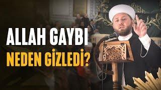 Allah Gaybı Neden Gizledi?