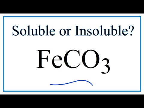 Is FeCO3 Soluble Or Insoluble In Water?