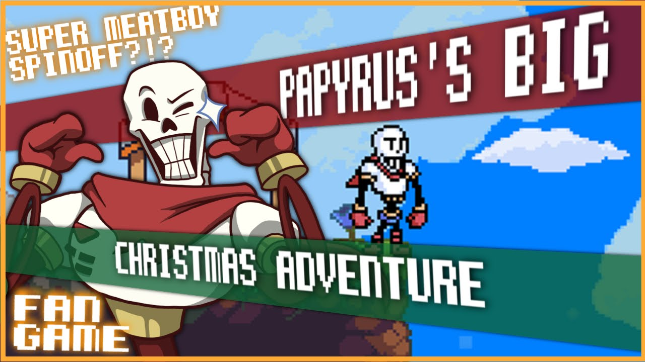 SANS NEVER SUPPORTS ME!!! - Papyrus's Big Christmas Adventure ...