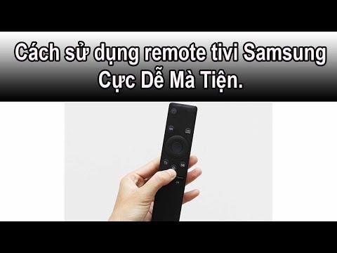 Cách Sử Dụng Remote Thông Minh Tivi Samsung -  Cực Dễ