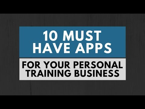 10 Must Have Apps For Your Personal Training Business