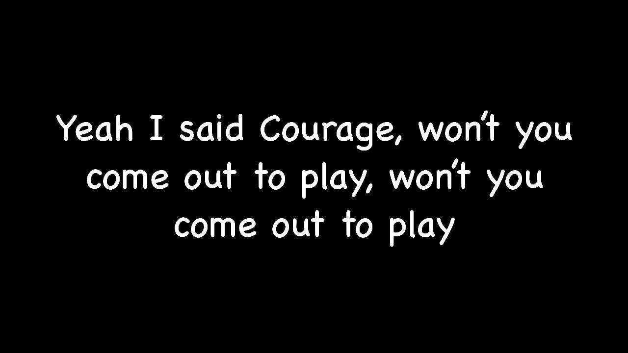 Popular songs about courage