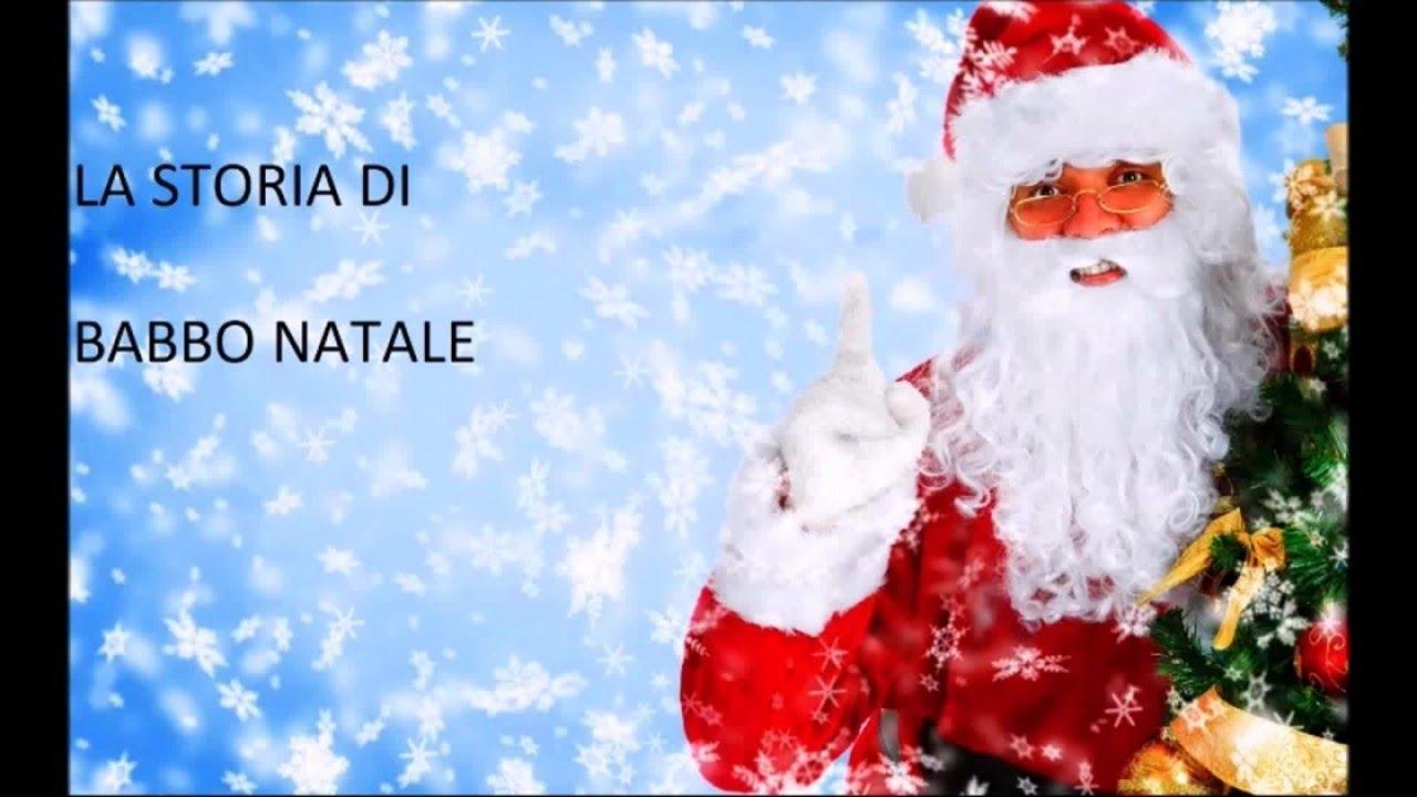 Storia Babbo Natale Bambini.La Storia Di Babbo Natale Racconti Di Natale Youtube