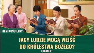 """Film chrześcijański """"Oczekiwanie"""" Klip (3) – Tylko ci, którzy postępują zgodnie z wolą Bożą, będą mogli wejść do królestwa niebieskiego"""