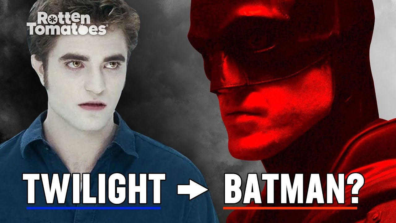 How Robert Pattinson went from 'The Sparkle Vamp' to 'The Dark Knight' | Rotten Tomatoes