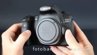 Купить Canon EOS 60D - видео обзор камеры(Перейти на сайт: http://fotobaraholka.com.ua ВКонтакте: http://vk.com/canon_buy_ukraine Facebook: http://www.facebook.com/canonbuyukraine Цена 400$ ..., 2016-06-15T07:24:47.000Z)