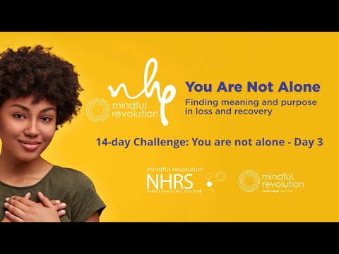NHRS 14-day Challenge: You are not alone - Day 3