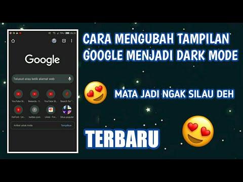 cara mengubah tampilan google menjadi dark mode - YouTube