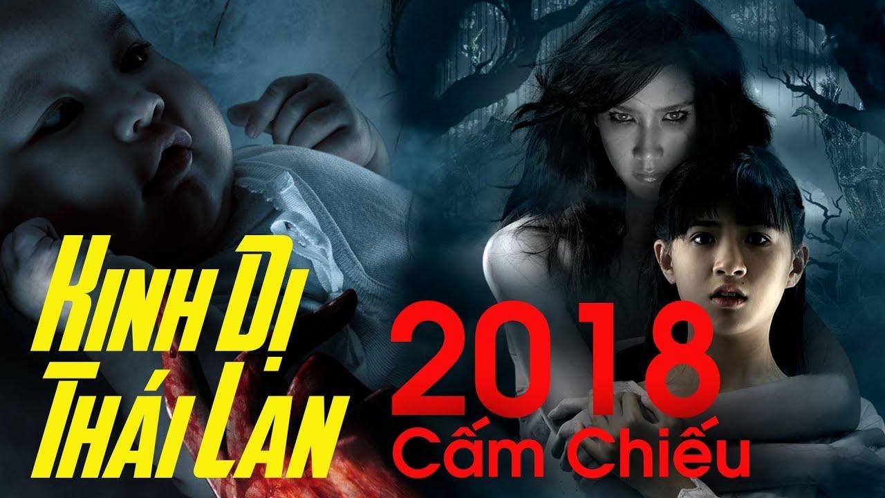 Phim Ma Thái Lan Cực Kinh Dị Hay Nhất 2018 – Cấm Chiếu Ở Vn   Coi Nhanh Kẻo Xóa