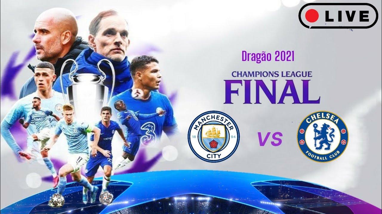 🔴 [Live] Manchester City vs Chelsea UEFA Champions League 2020/2021|finale