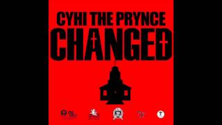 CyHi The Prynce - Changed