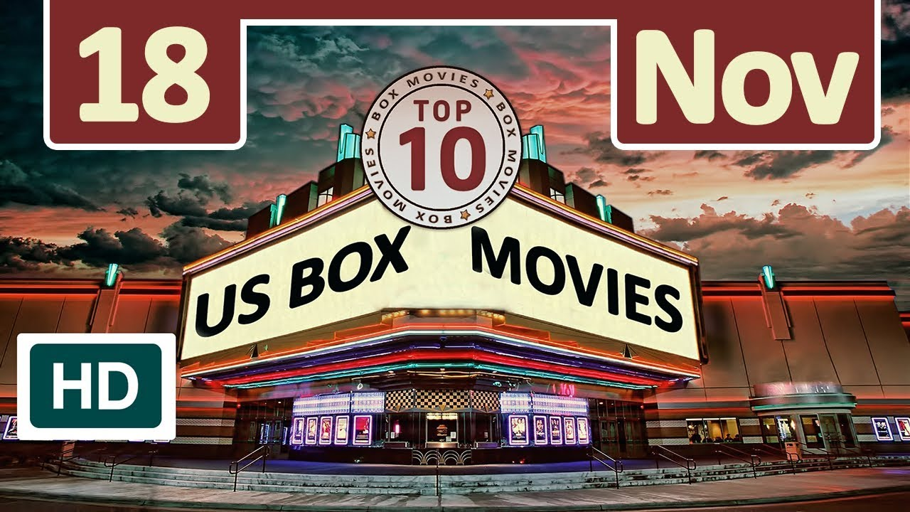 Box office top 10 this weekend 18 november 2017 box movies youtube - Box office week end france ...