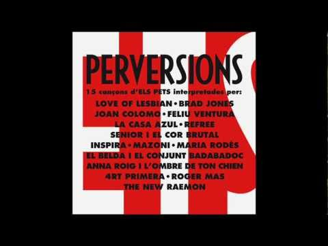 Agost - Love Of Lesbian - Perversions