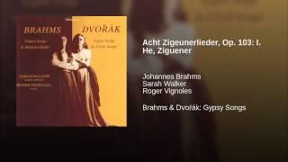Acht Zigeunerlieder, Op. 103: I. He, Ziguener
