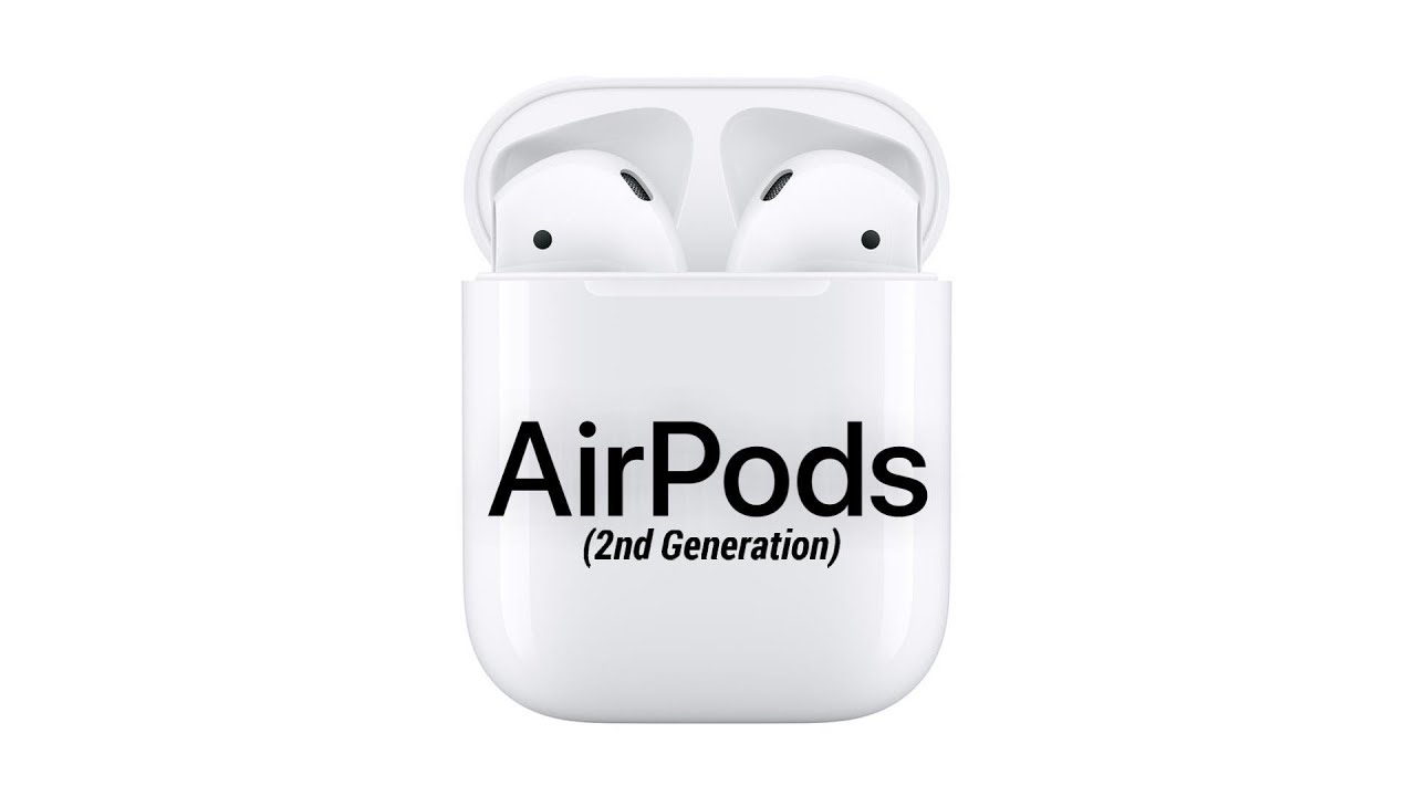 40c8258b5ce AirPods 2: Everything You Need To Know! - YouTube