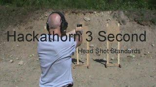 Hackathorn 3 Second Head Shot Standards - Pistol Drill