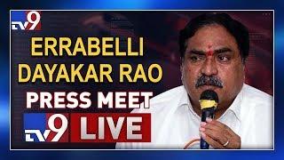 Errabelli Dayakar Rao Press Meet LIVE @ Delhi