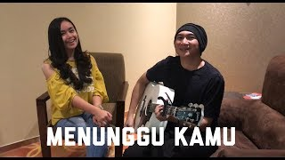 Download lagu Menunggu Kamu - Anji Feat Chintya Gabriella