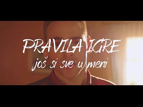 Pravila Igre - Još si sve u meni (OFFICIAL VIDEO)
