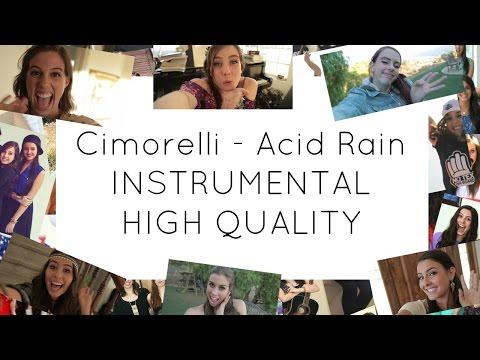 Cimorelli - Acid Rain INSTRUMENTAL HQ FULL VERSION