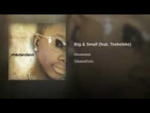 Msawawa ft Tsekeleke Big & Small