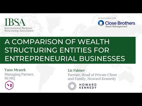 A comparison of wealth structuring entities for entrepreneurial businesses [EXCERPT]