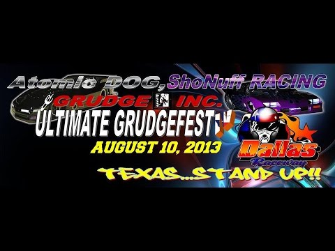 Atomic Dog & Sho Nuff Racing  Grudge Fest 8 10 14 @ North Star Race Way
