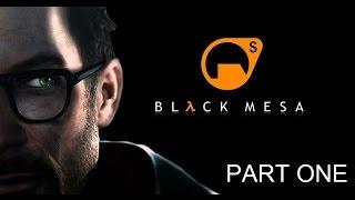 Black Mesa - Resonace Cascade [Part 1] - Early Access Release