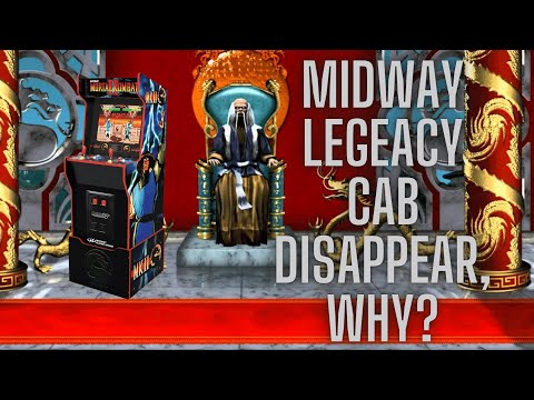 Arcade1up Midway Legacy Cab Disappear, why? from Ur Average Gamer