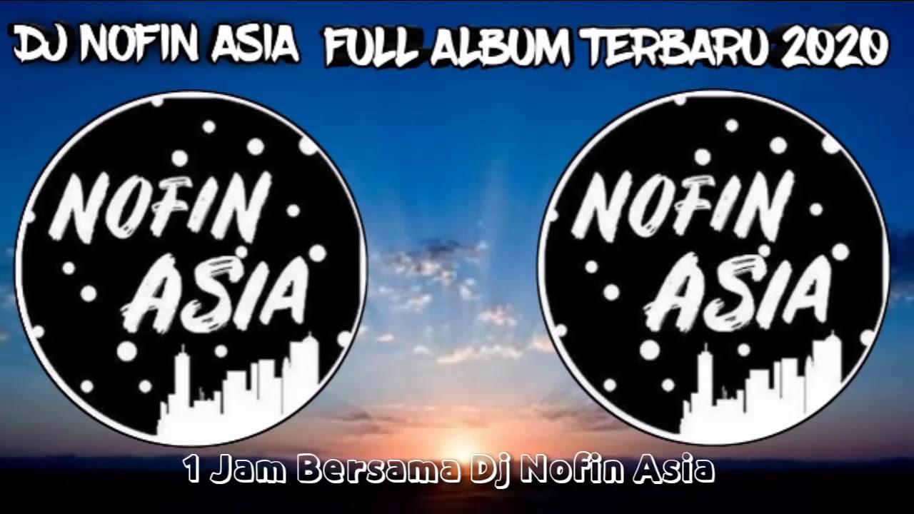 Download NOFIN ASIA FULL ALBUM 1 JAM