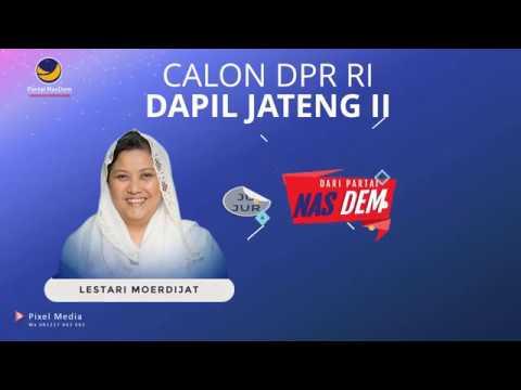 Video Caleg Dpr Ri  Ibu Lestari Moerdijat Dari Partai Nasdem