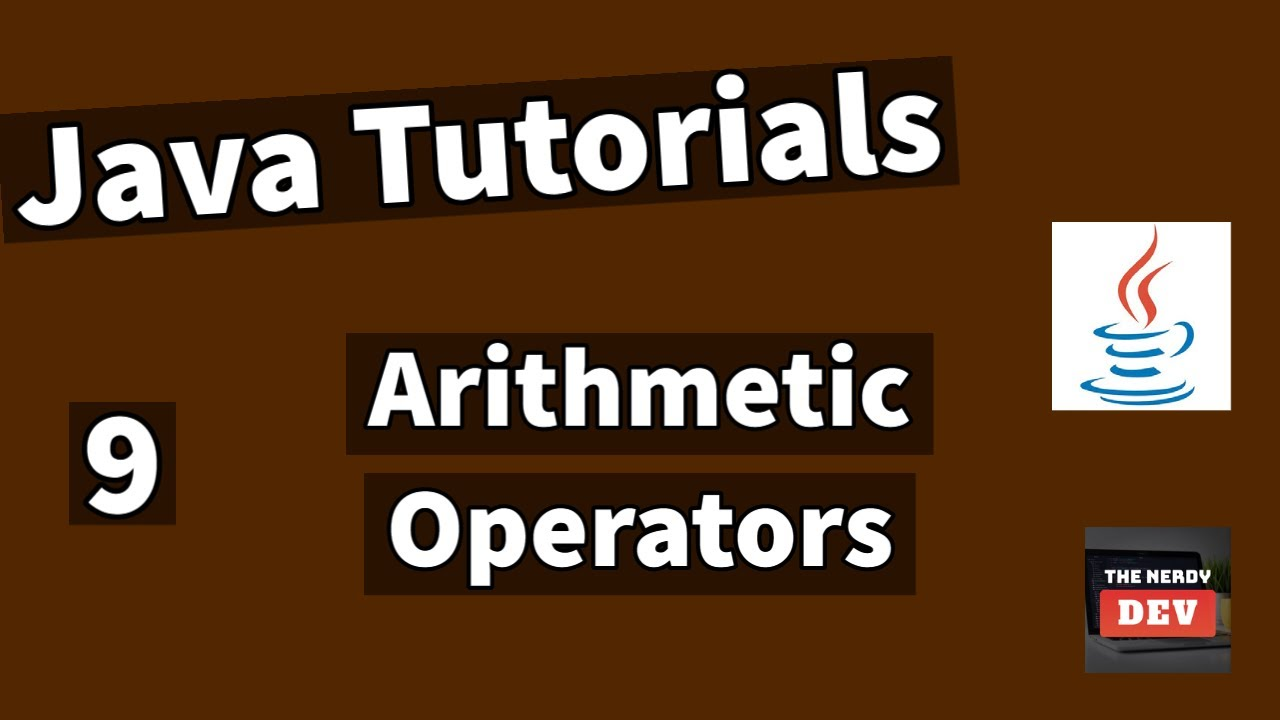 Java Tutorials - Arithmetic Operators - #9