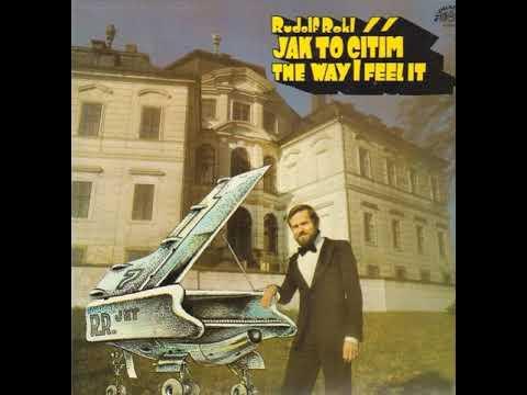 Rudolf Rokl /klavír/ - Jak budeš chtít (1983)