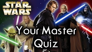 Find out YOUR Star Wars MASTER! - Star Wars Quiz
