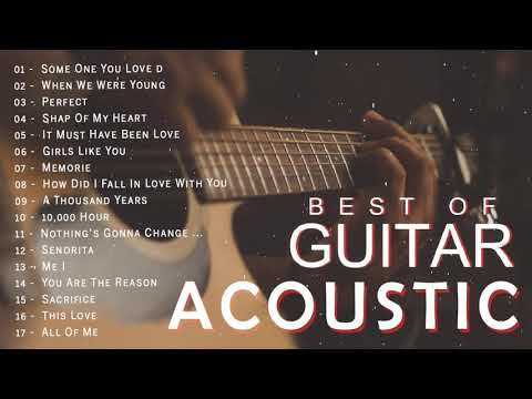 Top Acoustic Songs 2020 Collection - Best Guitar Acoustic Cover Of Popular Love Songs Of All Time