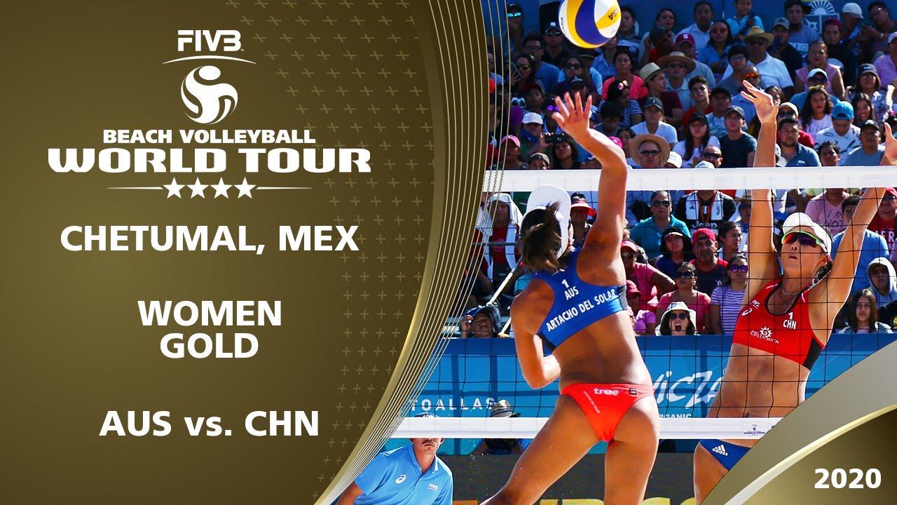 Women S Gold Medal Aus Vs Chn 4 Chetumal Mex 2020 Fivb Beach Volleyball World Tour Youtube