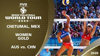 Women's Gold Medal: AUS vs. CHN | 4* Chetumal (MEX) - 2020 FIVB Beach Volleyball World Tour
