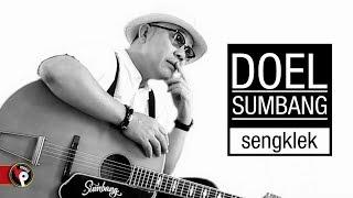 Download lagu Doel Sumbang - Sengklek (Official Music Video)