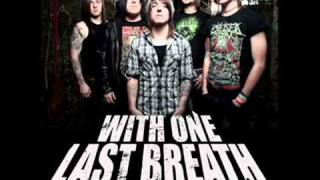 With One Last Breath - After The Suffering HIGH PITCH