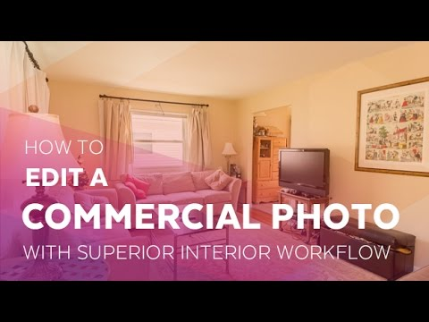 How to Edit Commercial Photography with the Superior Interior Lightroom Workflow