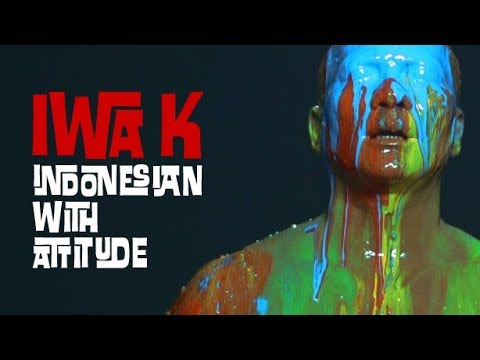 IWA K - Indonesian With Attitude [Official Video]